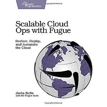 Scalable Cloud Ops with Fugue by Josha Stella - 9781680502343 Book