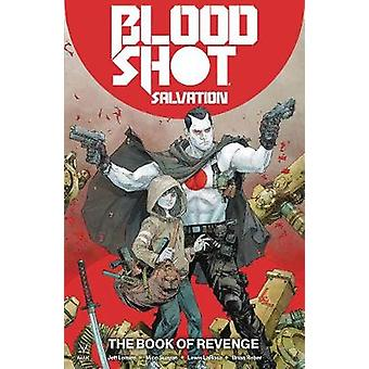 Bloodshot Salvation Vol. 1 - The Book of Revenge by Jeff Lemire - 9781