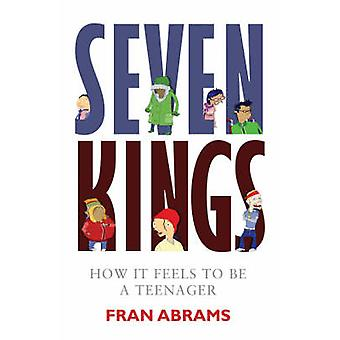 Seven Kings - How it Feels to be a Teenager (Main) by Fran Abrams - 97