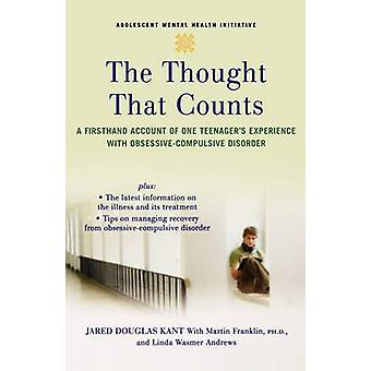 The Thought That Counts by Jared Douglas Kant & Martin Franklin & Linda Wasmer Andrews