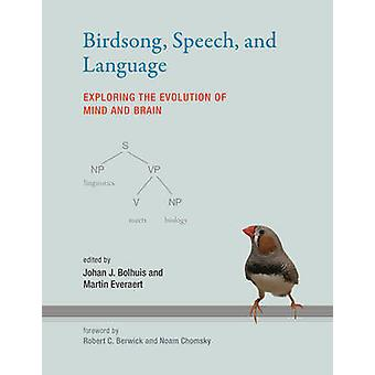 Birdsong - Speech - and Language - Exploring the Evolution of Mind and