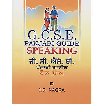 GCSE Panjabi Guide - Speaking by J. S. Nagra - 9781870383134 Book