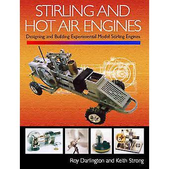 Stirling und Heißluft-Motoren - einen Einblick in Aufbau und Gestaltung