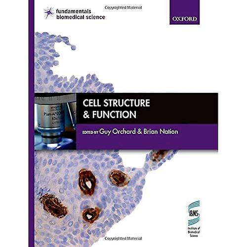 Cell Structure & Function (Funfemmestals of Biomedical Science)