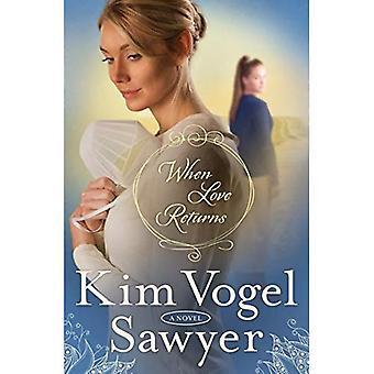 When Love Returns: A Novel (Zimmerman Restoration Trilogy)