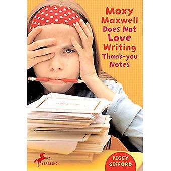 Moxy Maxwell n'aime pas les Notes de remerciement écrit