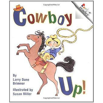 Cowboy Up! (Rookie Readers: Level B)