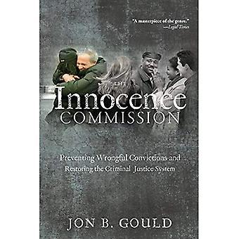 Uskyld Kommisjonen: Hindre urettmessig strafferegister og gjenopprette kriminelle rettsvesenet