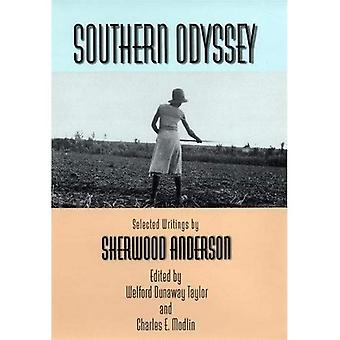 Southern Odyssey: Selected Writings by Sherwood Anderson