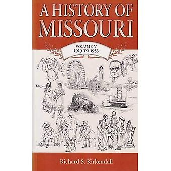 History Of Missouri 1919 To 1953