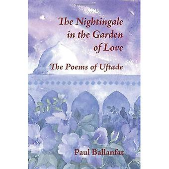 The Nightingale in the Garden of Love: The Poems of Hazret-i Pair-i EUftaade