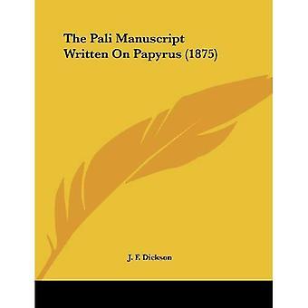 O manuscrito de Pali, escrito em papiro (1875)