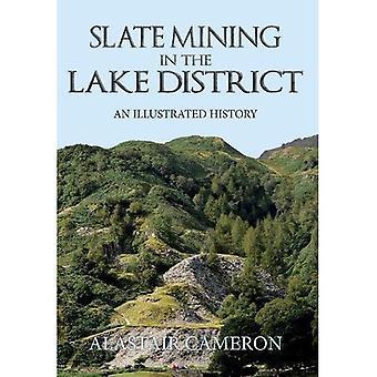 Łupek wydobycia w Lake District: Illustrated History