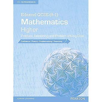 Edexcel GCSE (9-1) Mathematics: Higher Practice, Reasoning and Problem-Solving Book (Edexcel GCSE Maths 2015)