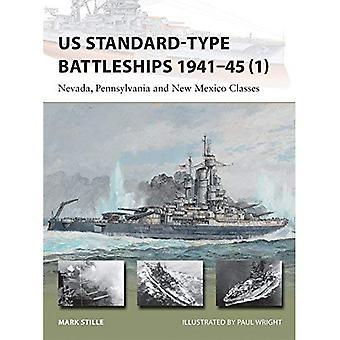 Oss standardtyp slagskepp 1941-45 (1): Nevada, Pennsylvania och New Mexico klasser (nya Vanguard)