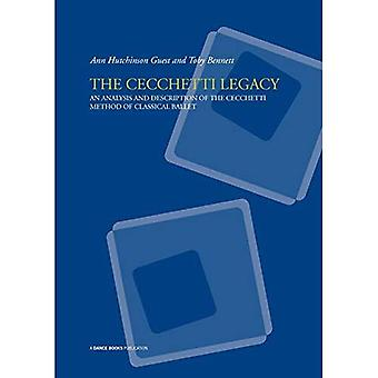 The Cecchetti Legacy: An Analysis and Description of the Cecchetti Method of Classical Ballet