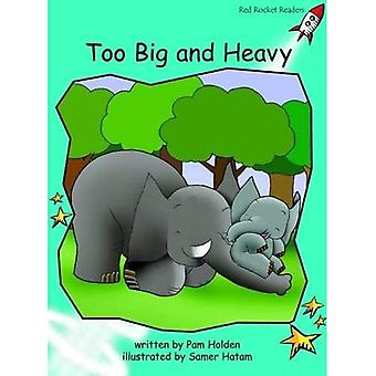Too Big and Heavy: Level 2: Fluency (Red Rocket Readers: Fiction Set A)