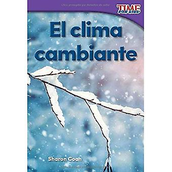 El Clima Cambiante (Changing Weather) (Spanish Version) (Foundations) (Nonfiction Readers)