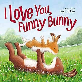 Je t'aime, Funny Bunny [cartonné]