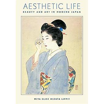 Esthetische Life - schoonheid en kunst in het moderne Japan