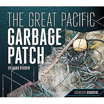 The Great Pacific Garbage Patch (Ecological Disasters)