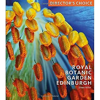 Royal Botanic Garden Edinburgh: Director's Choice