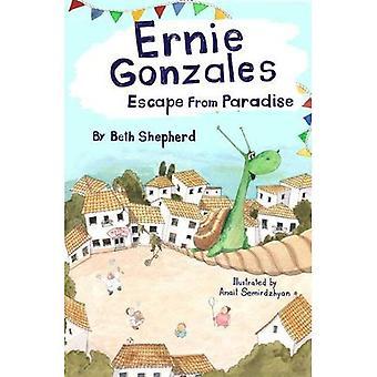 Ernie Gonzales: Escape from� Paradise