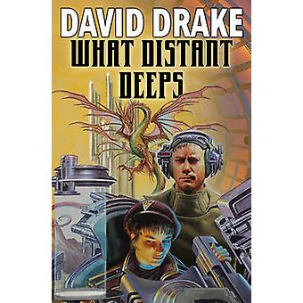 What Distant Deeps by David Drake - 9781439133668 Book