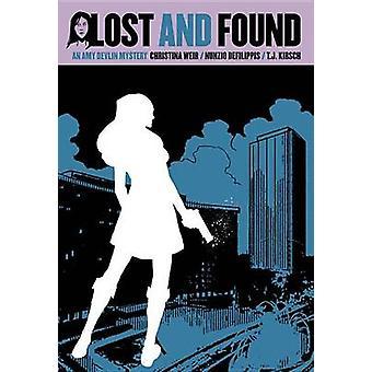 Amy Devlin - Volume 3 - Lost and Found by T. J. Kirsch - Christopher Mi