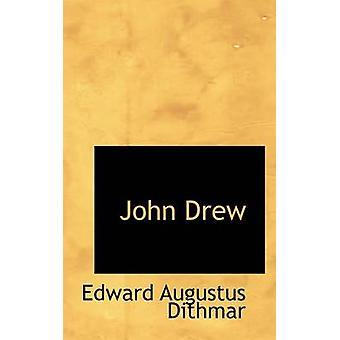 John Drew by Dithmar & Edward Augustus