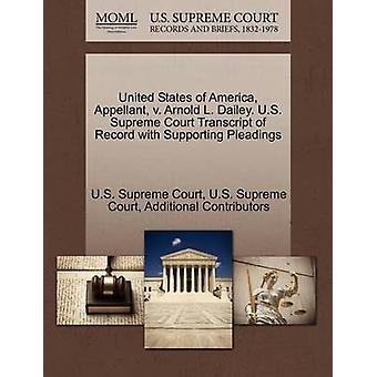 United States of America Appellant v. Arnold L. Dailey. U.S. Supreme Court Transcript of Record with Supporting Pleadings by U.S. Supreme Court