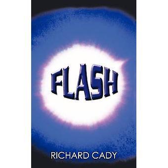Flash da Cady & Richard