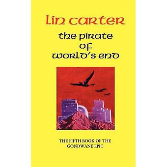 The Pirate of Worlds End by Carter & Lin