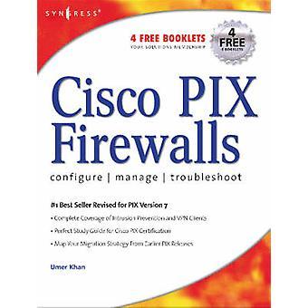 Cisco PIX Firewalls by Khan