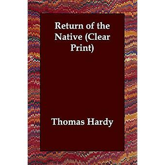 Return of the Native Clear Print by Hardy & Thomas