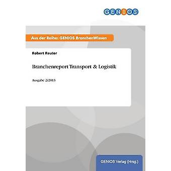 Branchenreport Transport  Logistik by Reuter & Robert