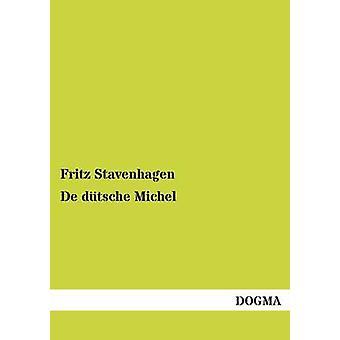 de Dutsche Michel by Stavenhagen & Fritz