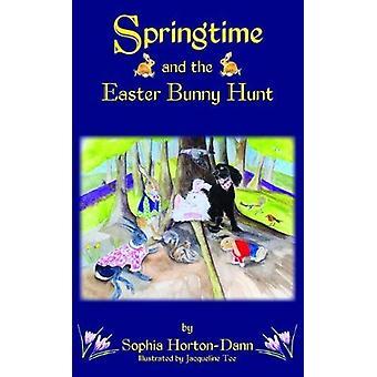Springtime och Easter Bunny jakten av Sophia Horton-Dann - 97817862