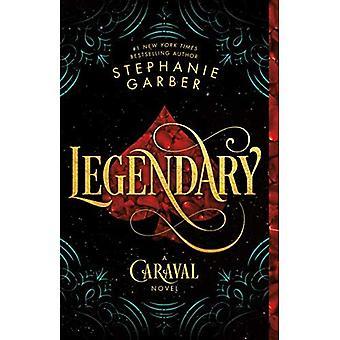 Legendary: A Caraval Novel (Caraval)