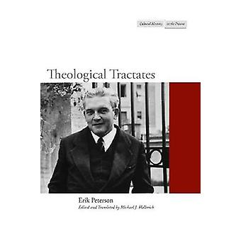 Theological Tractates by Erik Peterson - Michael J. Hollerich - Micha