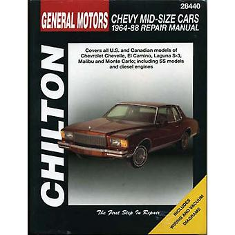 GM Chevrolet Mid Size 1964-88 Repair Manual by Chilton Automotive Boo