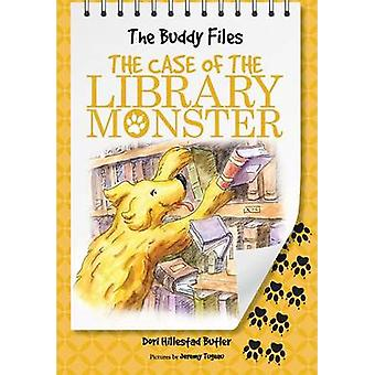 The Buddy Files - The Case of the Library Monster (Book 5) by Dori Hil
