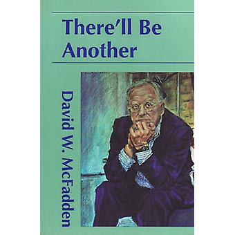 There'll be Another by David W. McFadden - 9780889223615 Book