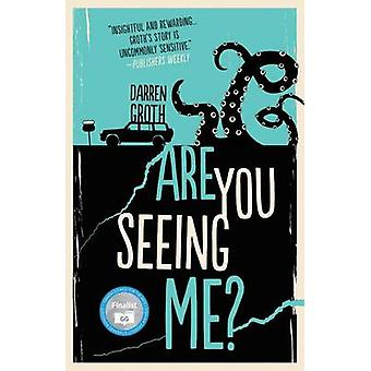 Are You Seeing Me? by Darren Groth - 9781459815087 Book