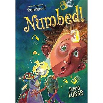 Numbed! by David Lubar - 9781467715966 Book