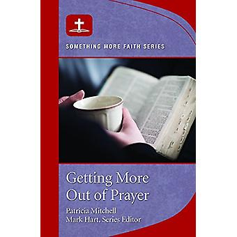 Getting More Out of Prayer - 9781593253264 Book
