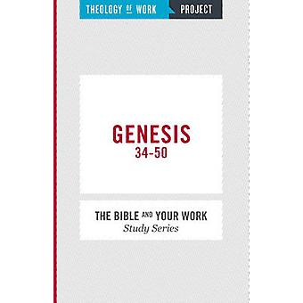 Genesis 34-50 by Theology of Work Project - 9781619708099 Book