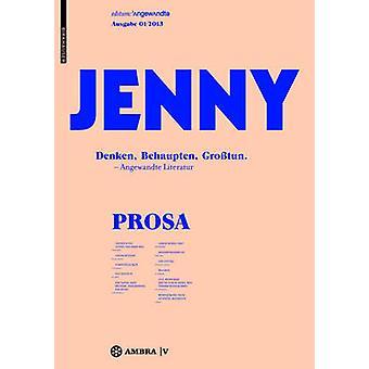 JENNY. Ausgabe 01 - Denken - Behaupten - Grosstun. by JENNY. Ausgabe 0