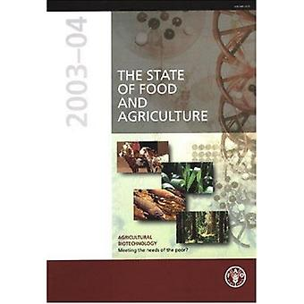 The State of Food and Agriculture 2003-04 - Agricultural Biotechnology