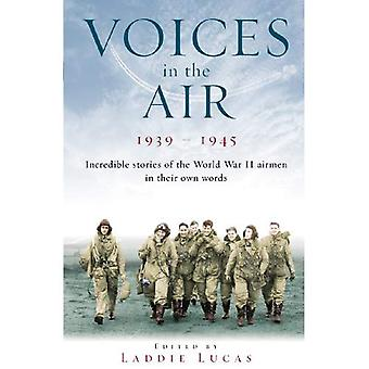 Voices In The Air 1939-1945